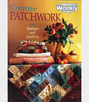 Australian Women's Weekly Creative Patchwork